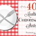 40 Mealtime Conversation Starters {w/Free Printable}